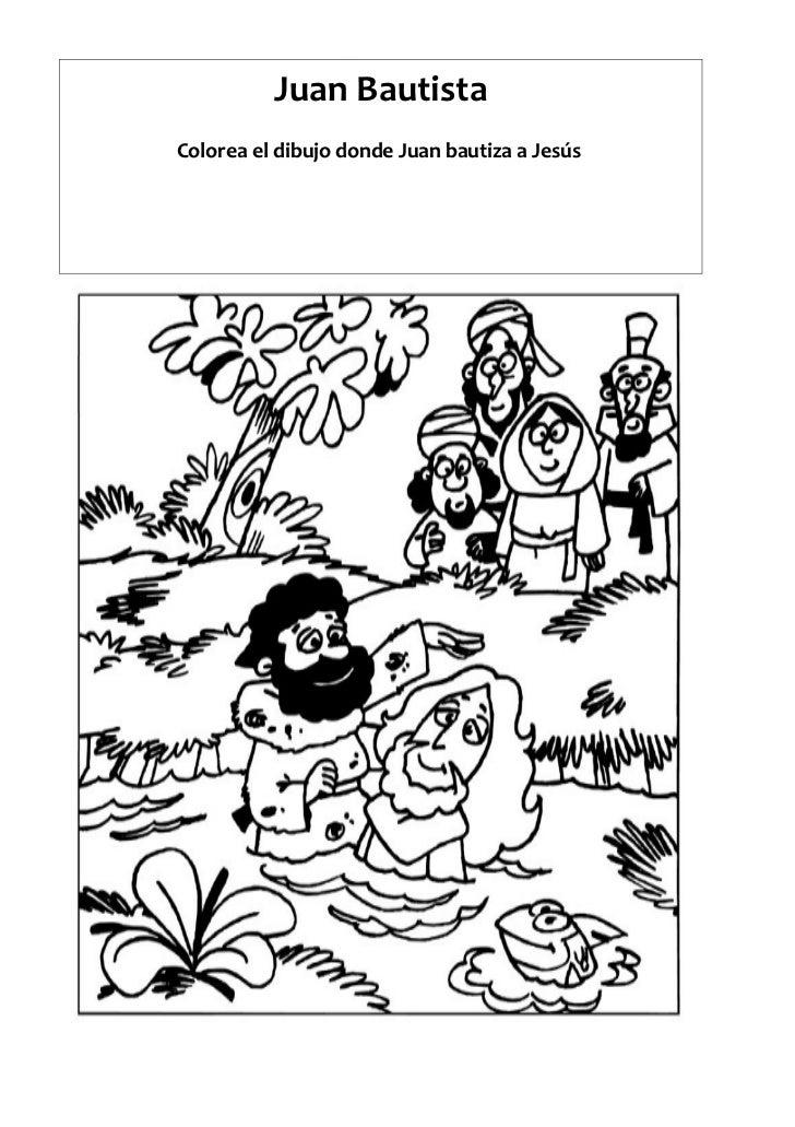 Juan BautistaColorea el dibujo donde Juan bautiza a Jesús