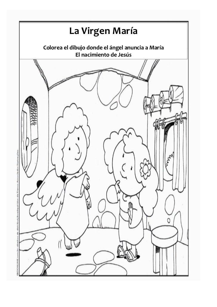 La Virgen MaríaColorea el dibujo donde el ángel anuncia a María             El nacimiento de Jesús