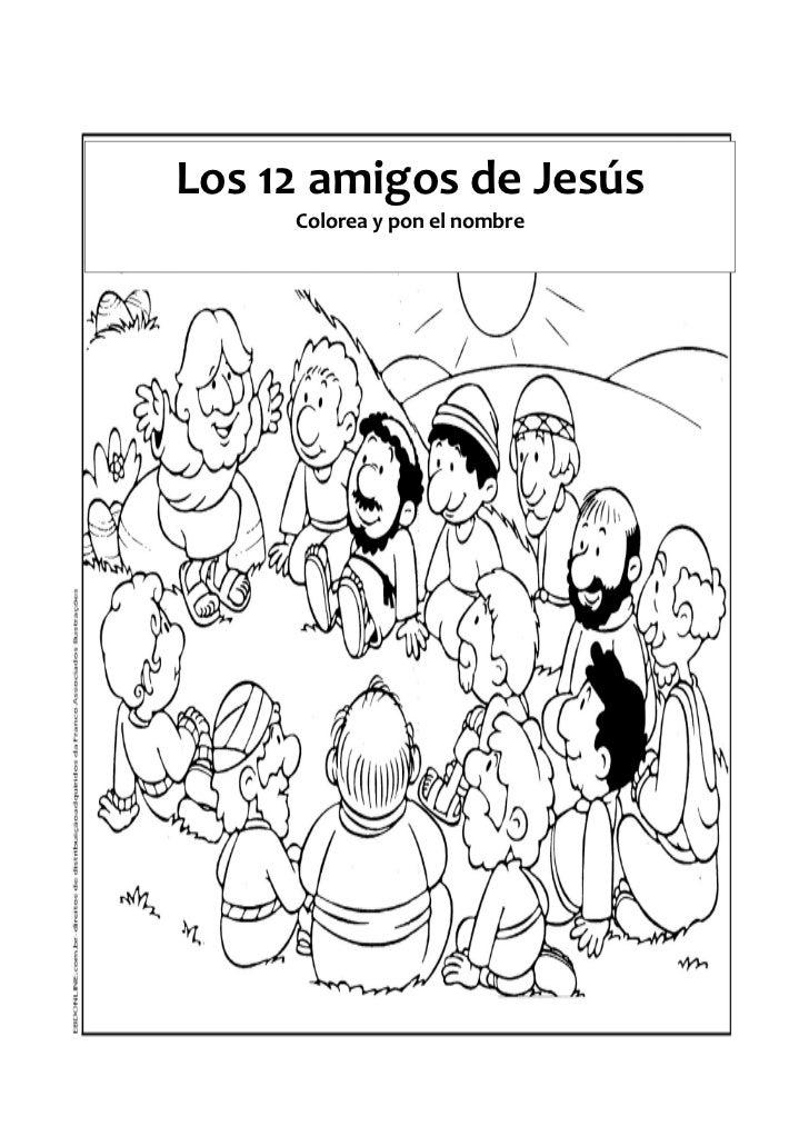Los 12 amigos de Jesús     Colorea y pon el nombre