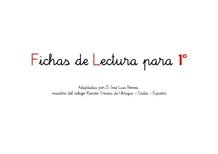 Fichas de Lectura para                                             1º                Adaptadas por D. José Luis Novoa,   m...