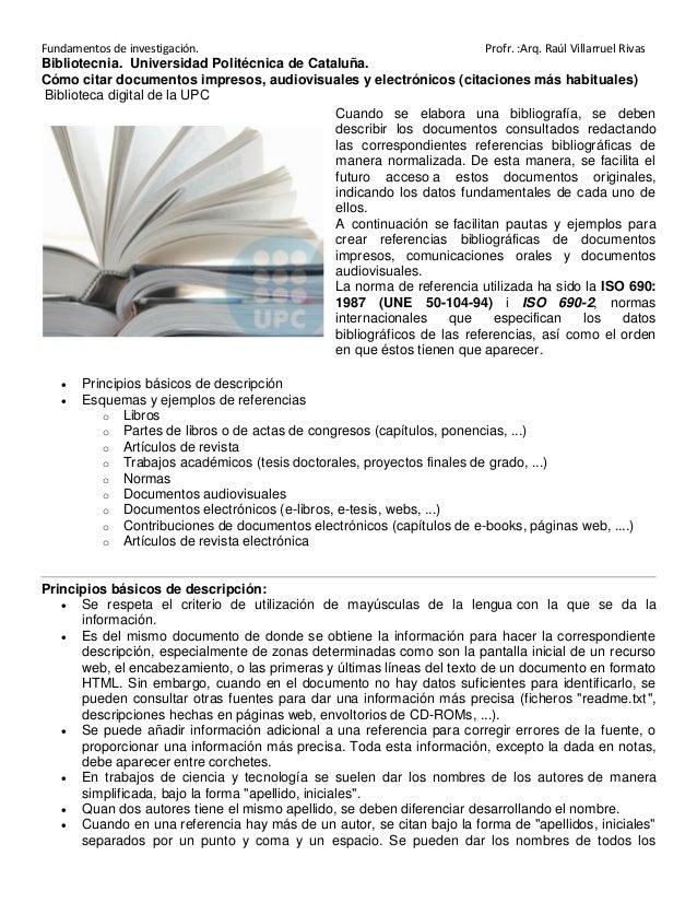 Fundamentos de investigación.                                           Profr. :Arq. Raúl Villarruel RivasBibliotecnia. Un...