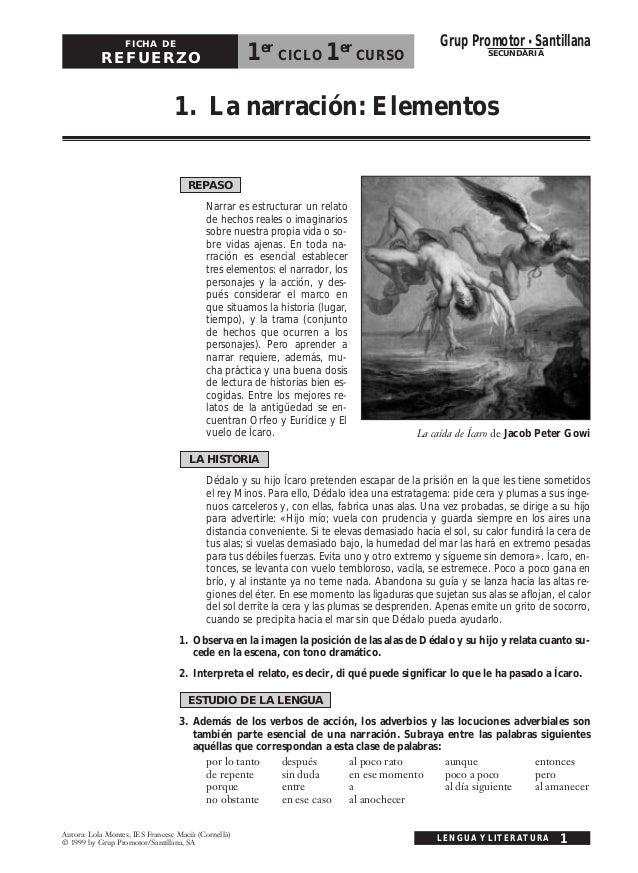 1. La narración: Elementos LENGUA Y LITERATURA 1 FICHA DE REFUERZO 1er CICLO 1er CURSO Autora: Lola Montes, IES Francesc M...