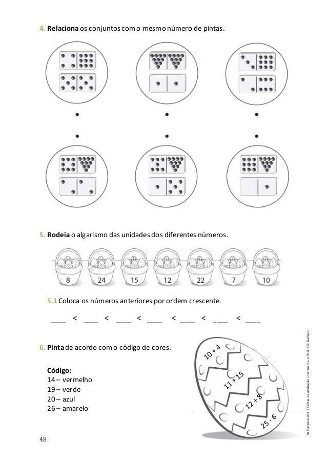 48 < < < < < < 4. Relacionaos conjuntos como mesmo número de pintas. 5. Rodeiao algarismo das unidades dos diferentes núme...