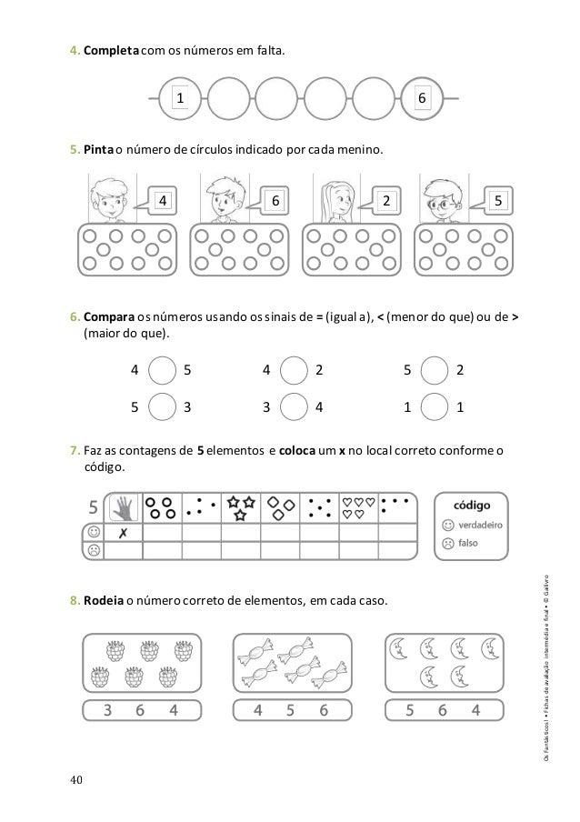 40 4. Completacom os números em falta. 5. Pintao número de círculos indicado por cada menino. 6. Compara os números usando...