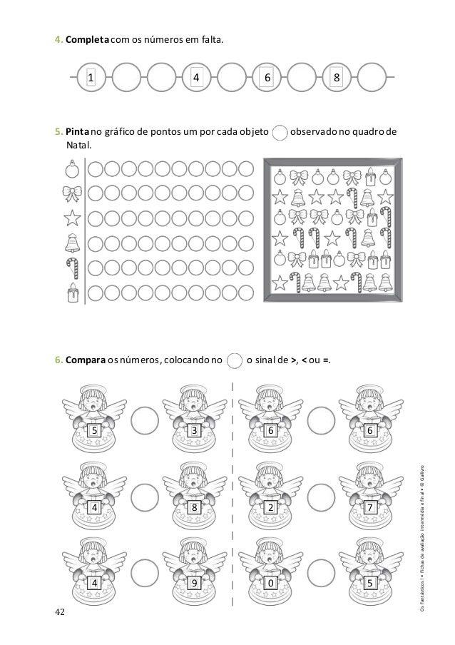42 4. Completacom os números em falta. 5. Pintano gráfico de pontos um por cada objeto observado no quadro de Natal. 6. Co...