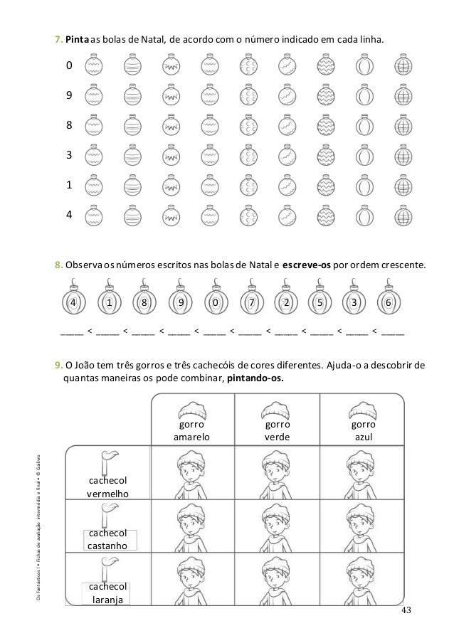 43 7. Pintaas bolas de Natal, de acordo com o número indicado em cada linha. 8. Observa os números escritos nas bolas de N...