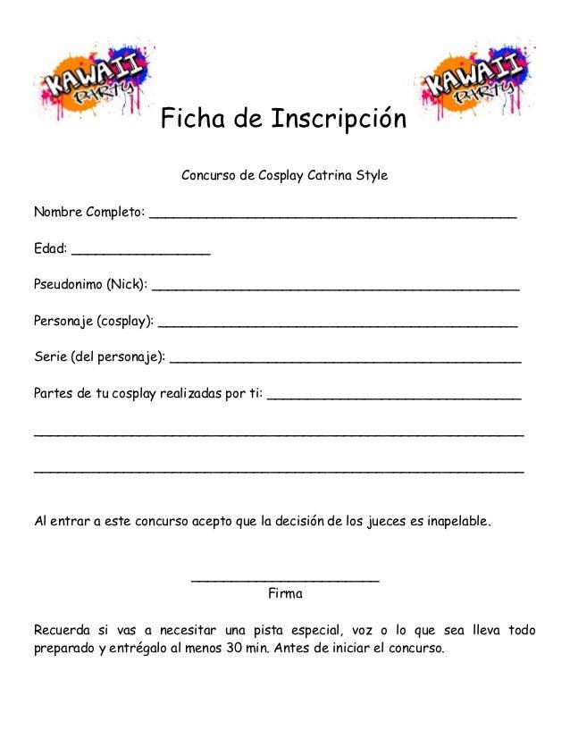 Ficha de Inscripción                        Concurso de Cosplay Catrina StyleNombre Completo: ____________________________...