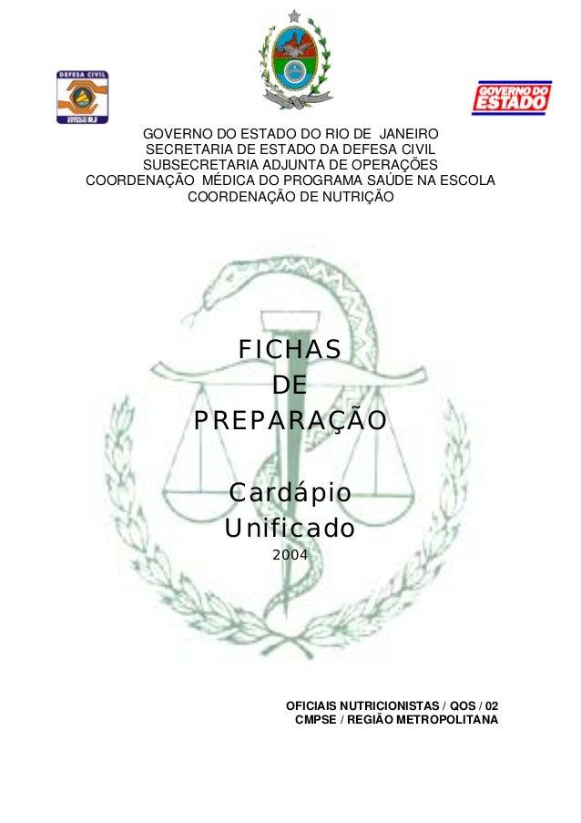 GOVERNO DO ESTADO DO RIO DE JANEIRO SECRETARIA DE ESTADO DA DEFESA CIVIL SUBSECRETARIA ADJUNTA DE OPERAÇÕES COORDENAÇÃO MÉ...