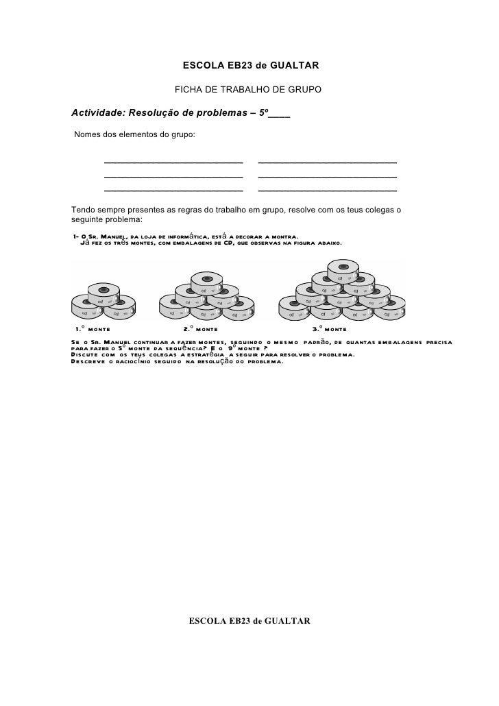 ESCOLA EB23 de GUALTAR                             FICHA DE TRABALHO DE GRUPOActividade: Resolução de problemas – 5º____No...