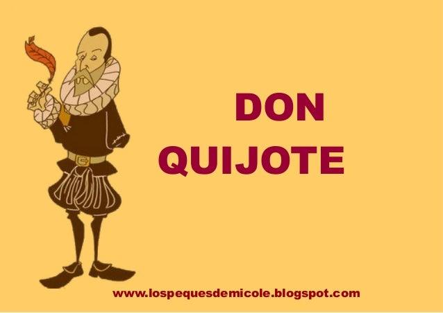 www.lospequesdemicole.blogspot.com DON QUIJOTE