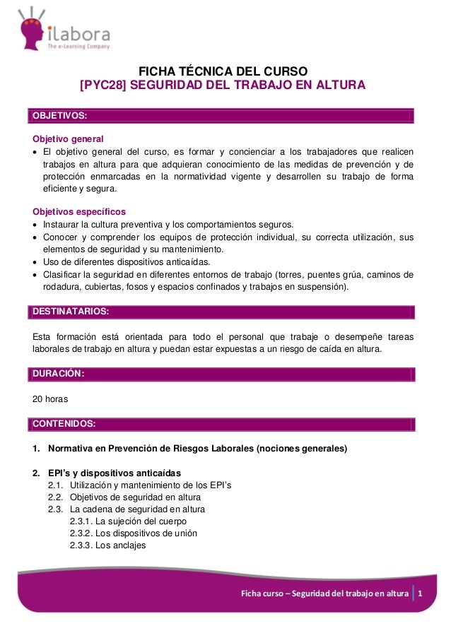 Ficha curso – Seguridad del trabajo en altura 1 FICHA TÉCNICA DEL CURSO [PYC28] SEGURIDAD DEL TRABAJO EN ALTURA OBJETIVOS:...