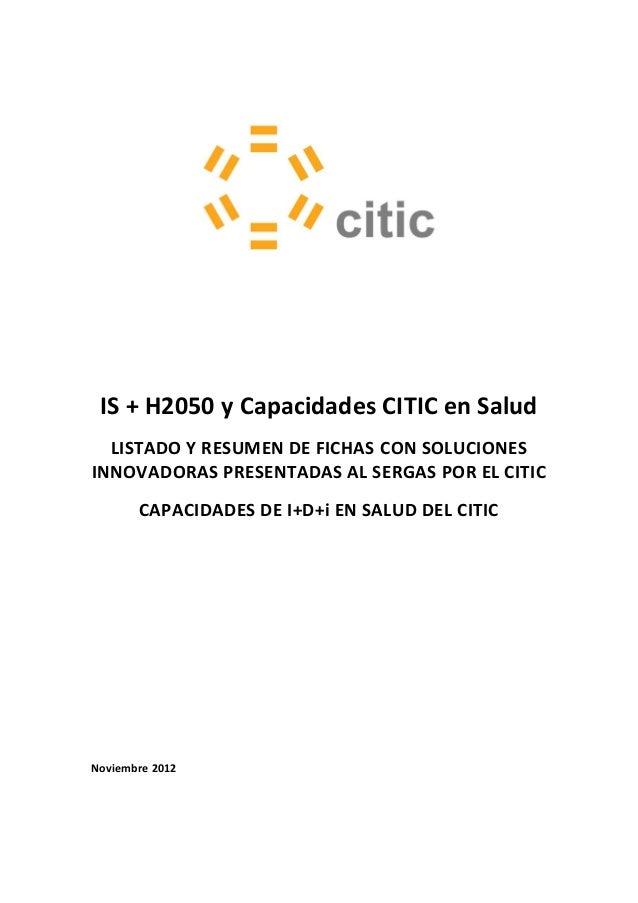 IS + H2050 y Capacidades CITIC en Salud  LISTADO Y RESUMEN DE FICHAS CON SOLUCIONESINNOVADORAS PRESENTADAS AL SERGAS POR E...