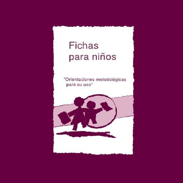 """Fichas  para niños""""Orientaciones metodológicas para su uso"""""""