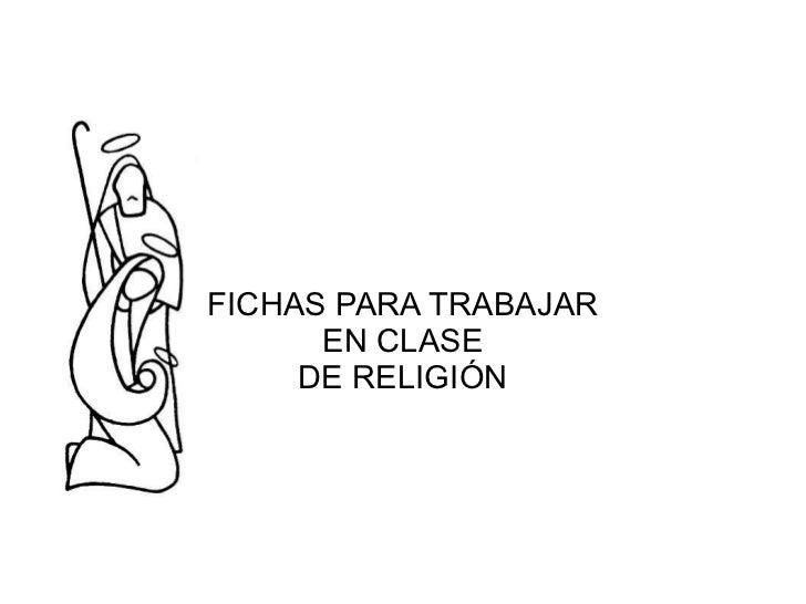 FICHAS PARA TRABAJAR EN CLASE DE RELIGIÓN