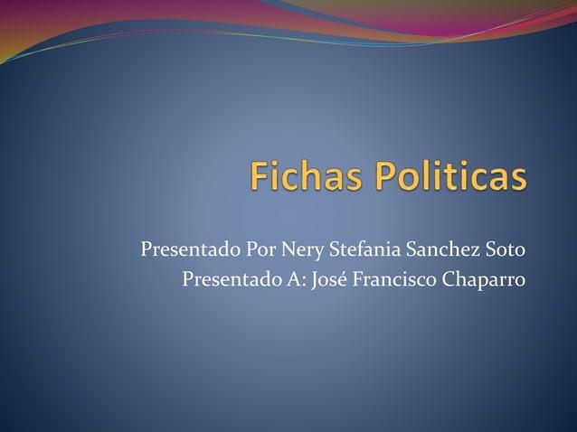 Presentado Por Nery Stefania Sanchez Soto  Presentado A: José Francisco Chaparro