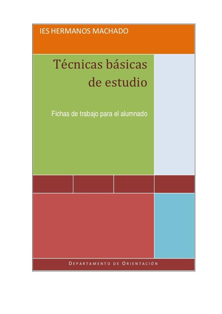IESHERMANOSMACHADO   Técnicasbásicas         deestudio  Fichas de trabajo para el alumnado                           ...