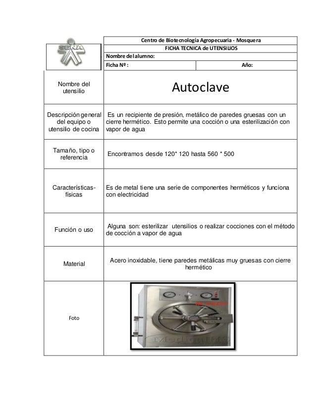 Centro de Biotecnología Agropecuaria - Mosquera FICHA TECNICA de UTENSILIOS Nombre del alumno: Ficha Nº : Año: Nombre del ...