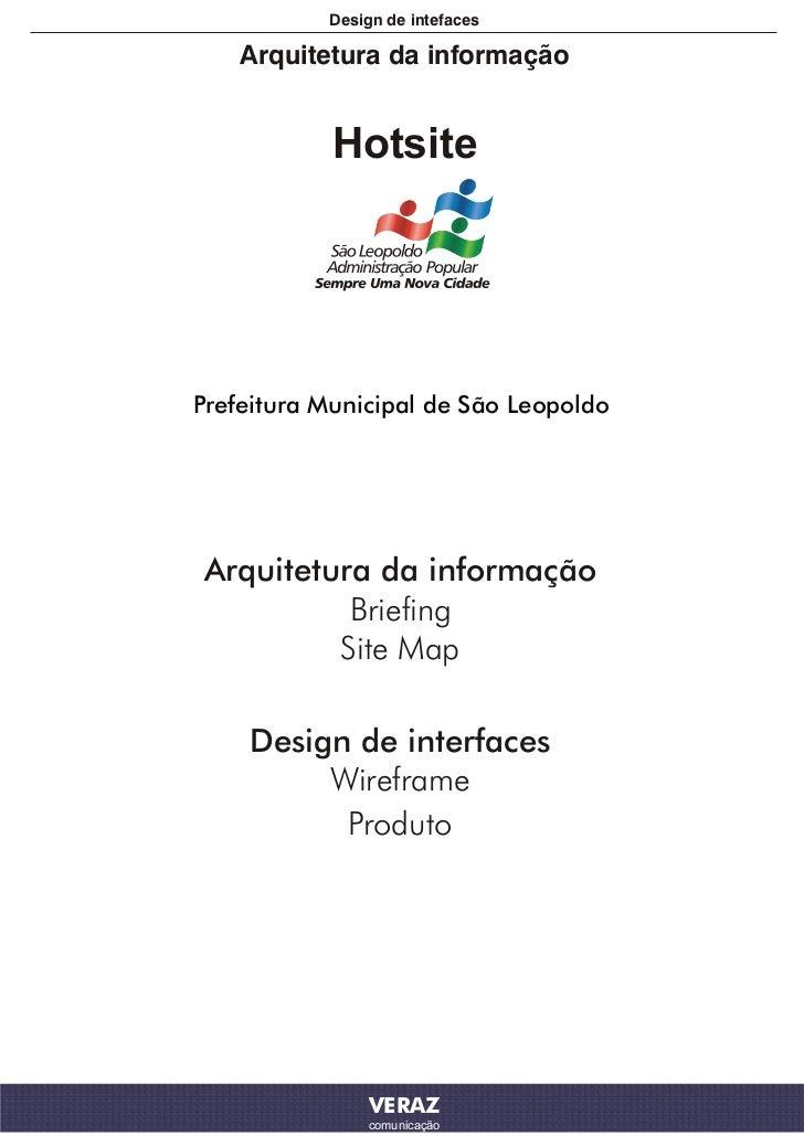 Design de intefaces    Arquitetura da informação            HotsitePrefeitura Municipal de São LeopoldoArquitetura da info...