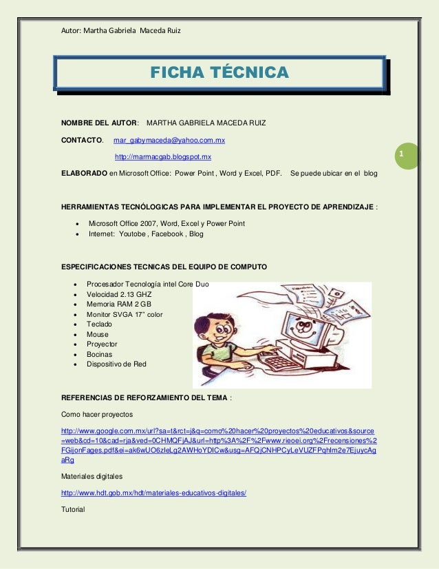 Autor: Martha Gabriela Maceda Ruiz                             FICHA TÉCNICANOMBRE DEL AUTOR:           MARTHA GABRIELA MA...