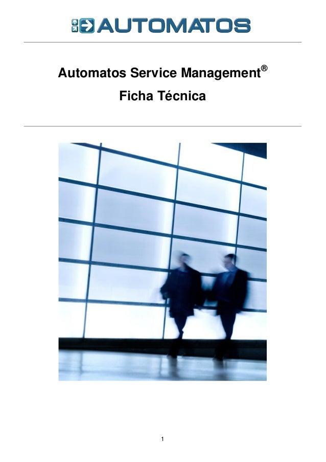 Automatos Service Management®        Ficha Técnica              1