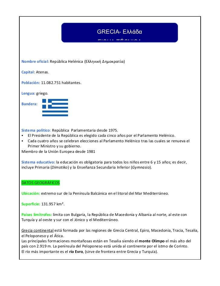 GRECIA- Ελλάδα                                            FICHA TÉCNICANombre oficial: República Helénica (Ελληνική Δημοκρ...