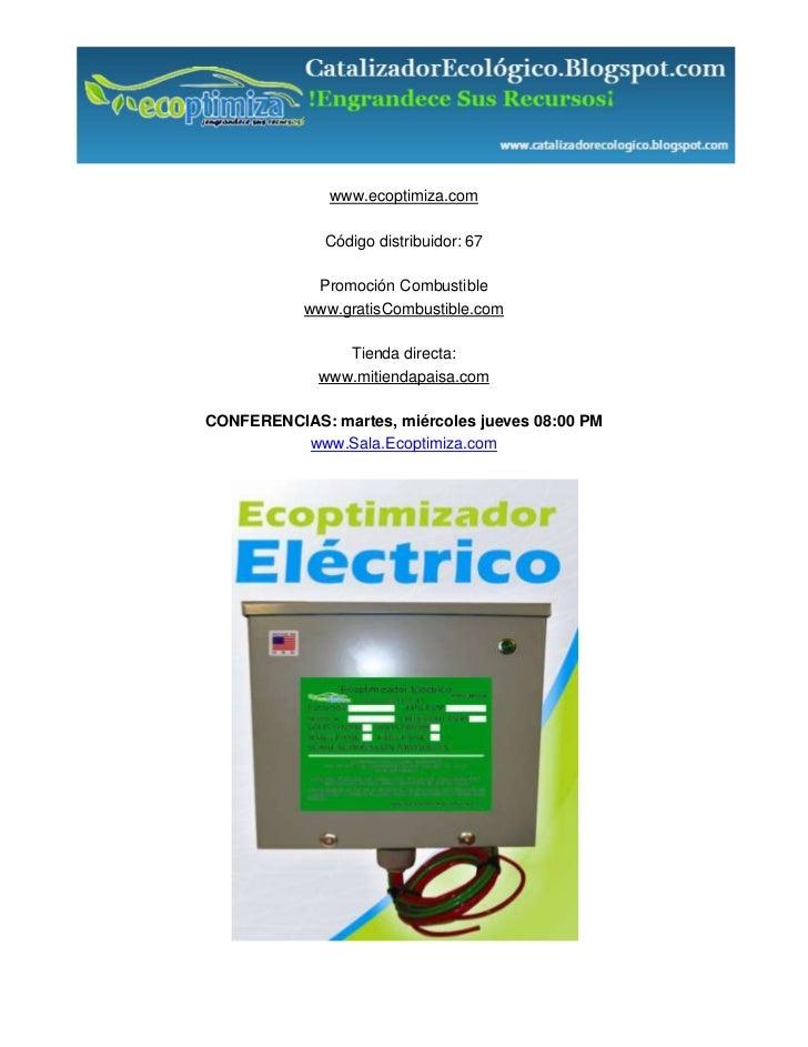 www.ecoptimiza.com              Código distribuidor: 67            Promoción Combustible           www.gratisCombustible.c...