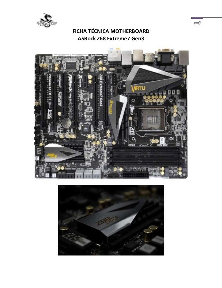 FICHA TÉCNICA MOTHERBOARDASRock Z68 Extreme7 Gen3<br />Capacitadores Premium Gold (2.5 aumento de vida), Capacitadores 100...