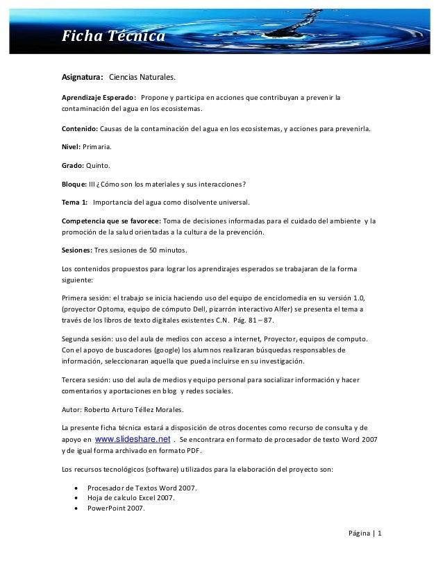 Ficha TécnicaAsignatura: Ciencias Naturales.Aprendizaje Esperado: Propone y participa en acciones que contribuyan a preven...