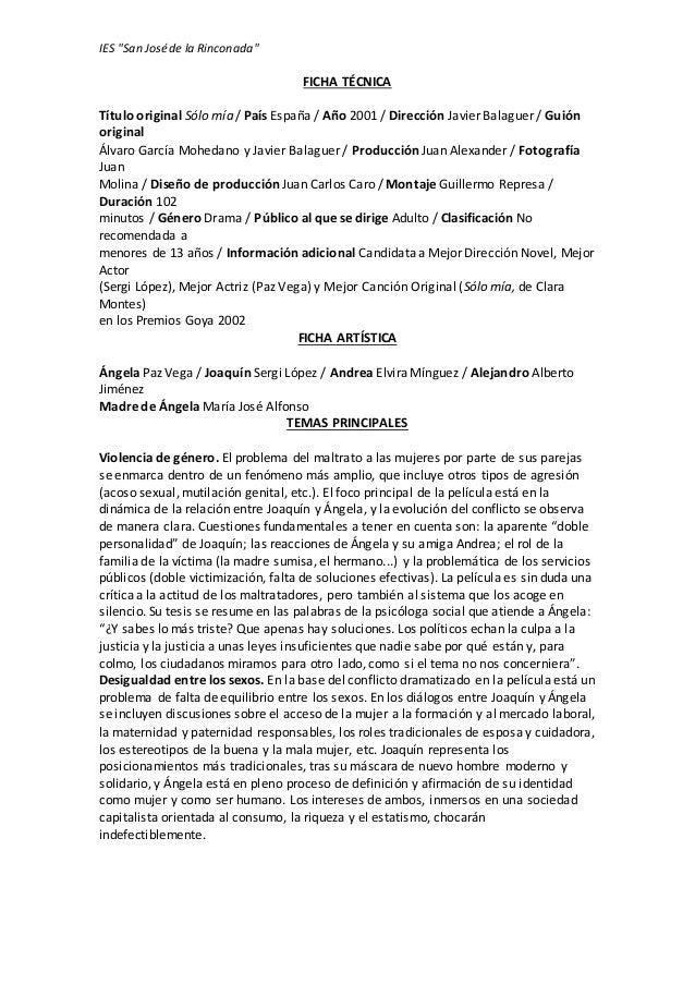 """IES """"San José de la Rinconada""""  FICHA TÉCNICA  Título original Sólo mía / País España / Año 2001 / Dirección Javier Balagu..."""