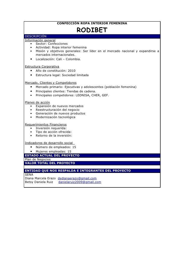 CONFECCIÓN ROPA INTERIOR FEMENINA                                   RODIBET DESCRIPCIÓN Información general     • Sector: ...