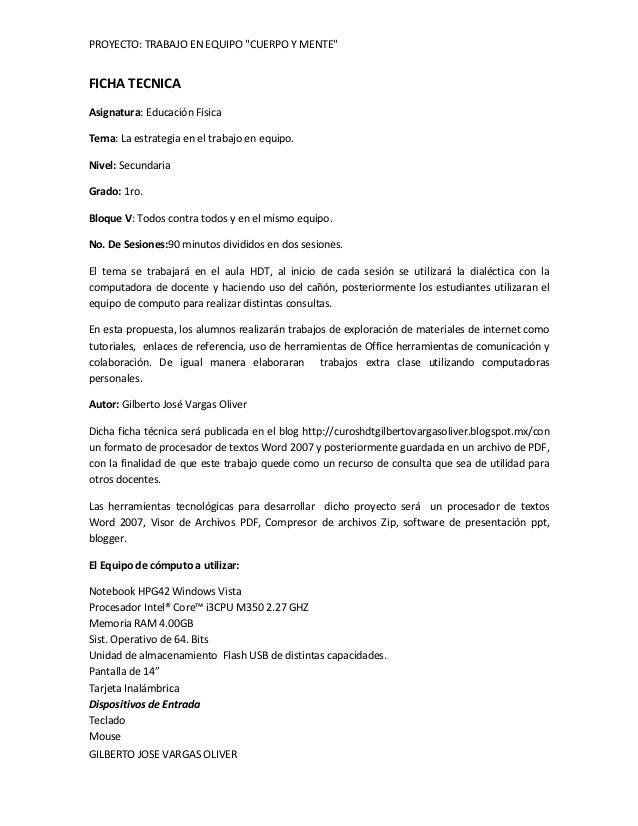 """PROYECTO: TRABAJO EN EQUIPO """"CUERPO Y MENTE""""FICHA TECNICAAsignatura: Educación FísicaTema: La estrategia en el trabajo en ..."""