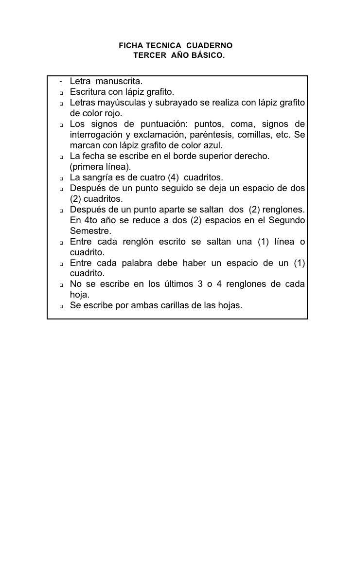 FICHA TECNICA CUADERNO                  TERCER AÑO BÁSICO.   - Letra manuscrita.  Escritura con lápiz grafito.   Letras ...