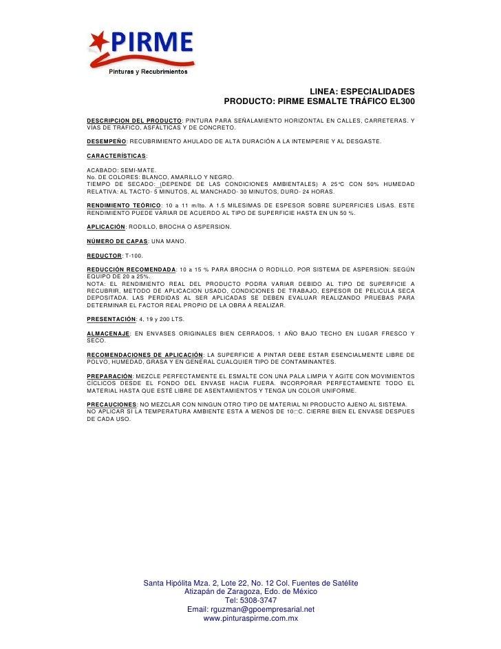 LINEA: ESPECIALIDADES                                          PRODUCTO: PIRME ESMALTE TRÁFICO EL300DESCRIPCION DEL PRODUC...