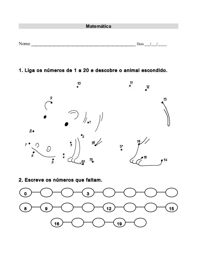 Matemática Nome _____________________________________________ Data ___/___/_____ 1. Liga os números de 1 a 20 e descobre o...