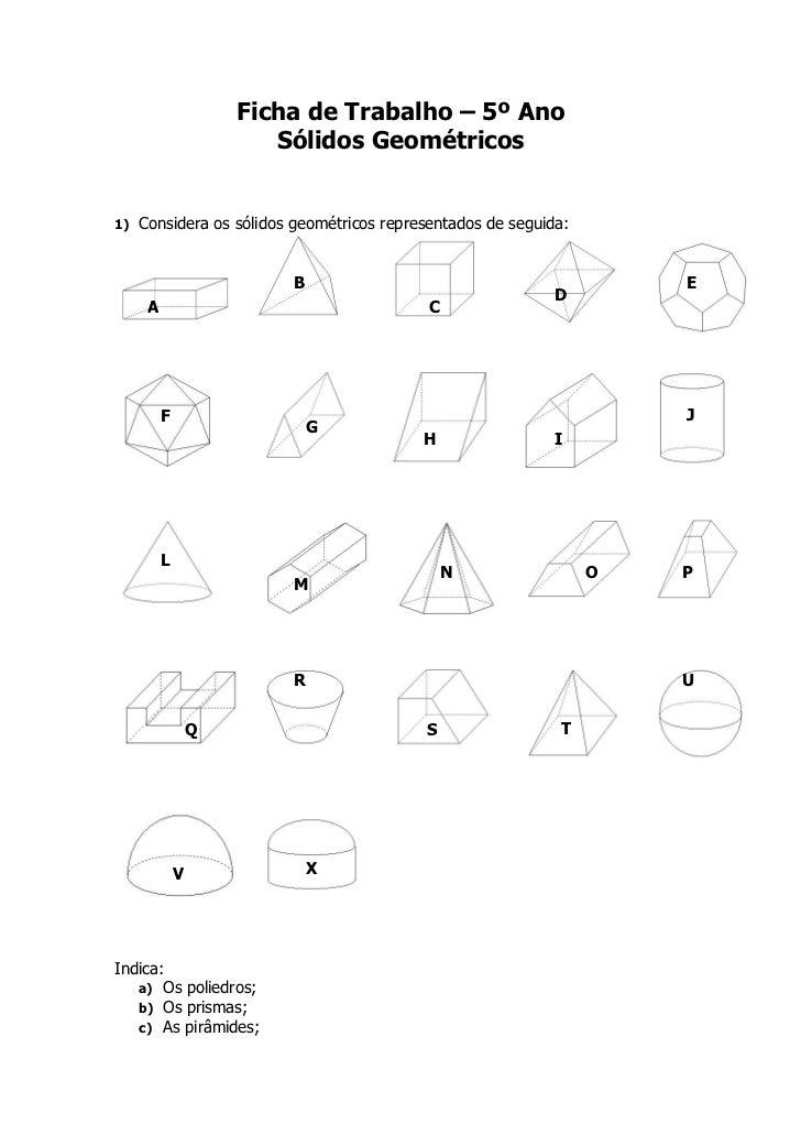 Ficha de Trabalho – 5º Ano                         Sólidos Geométricos1)   Considera os sólidos geométricos representados ...