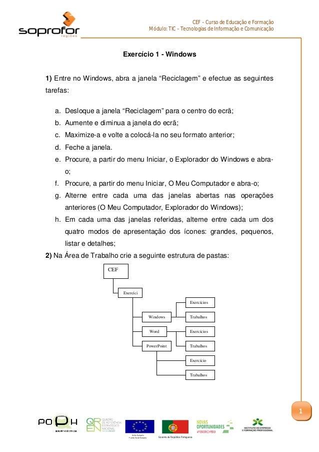 CEF – Curso de Educação e Formação                                                     Módulo: TIC – Tecnologias de Inform...