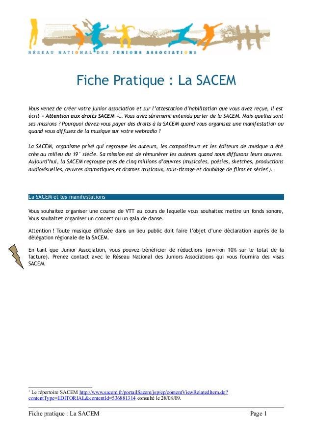 Fiche Pratique : La SACEMVous venez de créer votre junior association et sur l'attestation d'habilitation que vous avez re...
