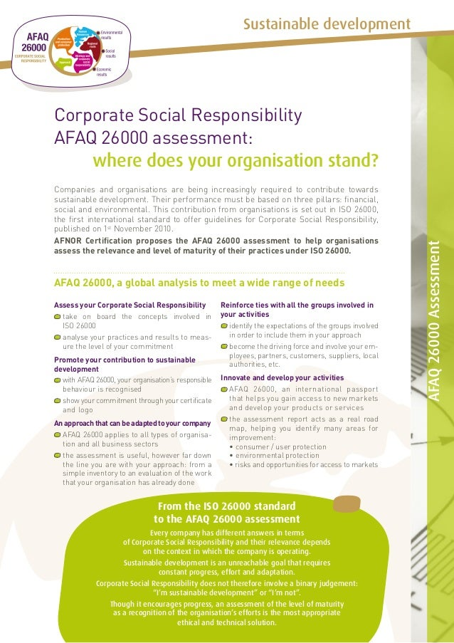 Sustainable developmentCorporate Social ResponsibilityAFAQ 26000 assessment:    where does your organisation stand?Compani...