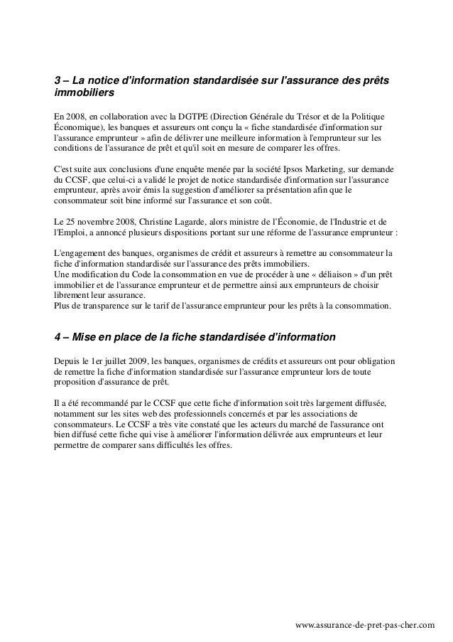 3 – La notice dinformation standardisée sur lassurance des prêtsimmobiliersEn 2008, en collaboration avec la DGTPE (Direct...