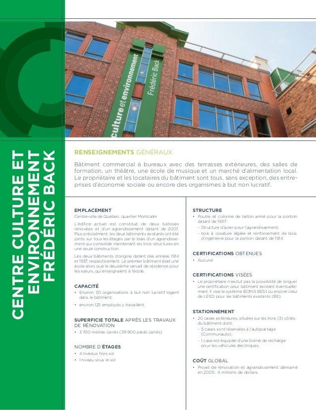 ENVIRONNEMENT  FRÉDÉRIC BACK  CENTRE CULTURE ET  Renseignements généraux  Bâtiment commercial à bureaux avec des terrasses...