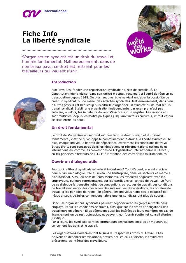 1 Fiche Info La liberté syndicale Fiche Info La liberté syndicale S'organiser en syndicat est un droit du travail et humai...