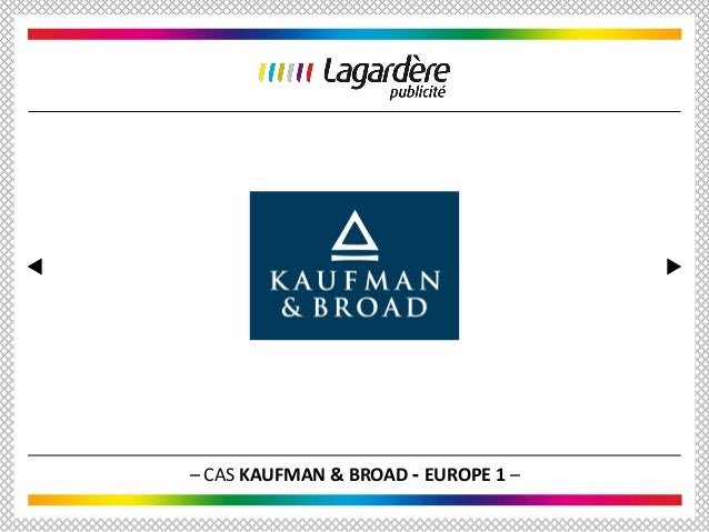 – CAS KAUFMAN & BROAD - EUROPE 1 –