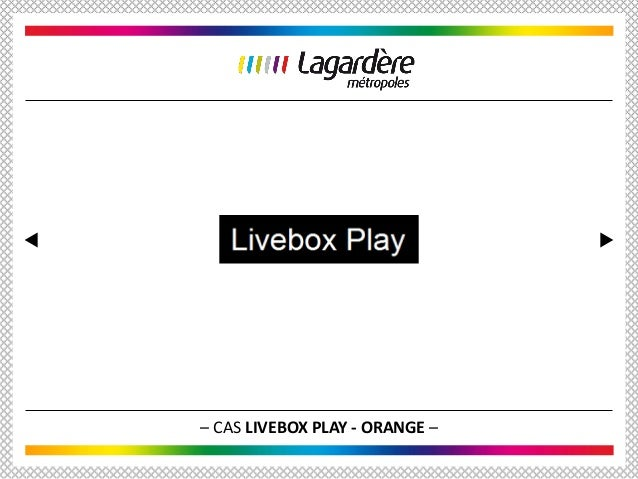 – CAS LIVEBOX PLAY - ORANGE –