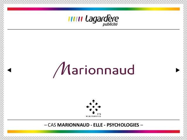 – CAS MARIONNAUD - ELLE - PSYCHOLOGIES –