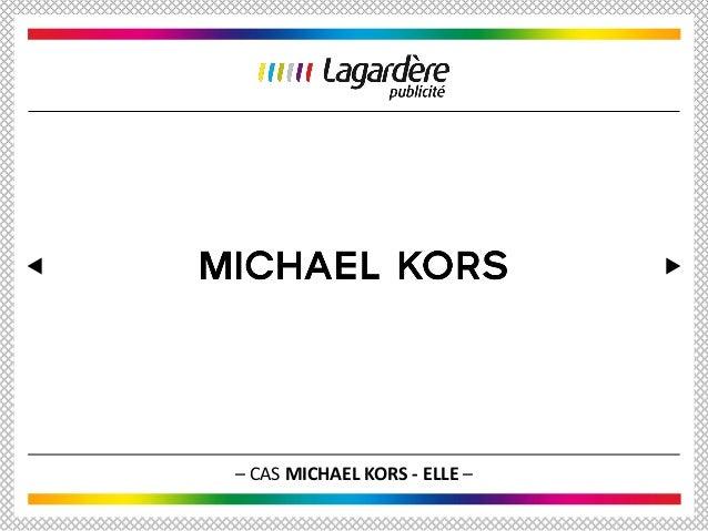 – CAS MICHAEL KORS - ELLE –