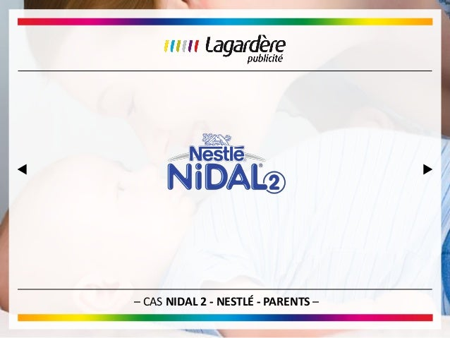 – CAS NIDAL 2 - NESTLÉ - PARENTS –