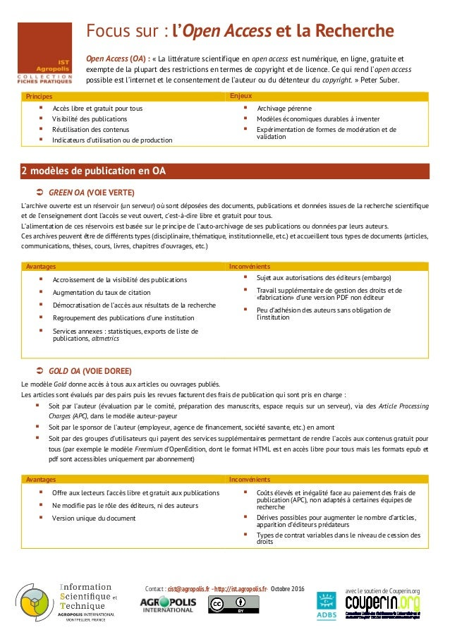 Contact : cist@agropolis.fr –http://ist.agropolis.fr- Octobre 2016 avec le soutien de Couperin.org Focus sur : l'Open Acce...