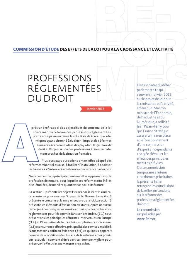 Janvier 2015 près un bref rappel des objectifs et du contenu de la loi concernant la réforme des professions réglementées,...