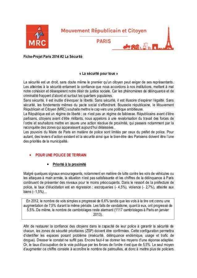 Fiche-Projet Paris 2014 #2 La Sécurité« La sécurité pour tous »La sécurité est un droit, sans doute même le premier qu'un ...
