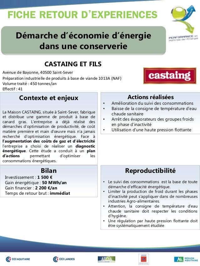 FICHE RETOUR D'EXPERIENCES Démarche d'économie d'énergie dans une conserverie Contexte et enjeux La Maison CASTAING, situé...